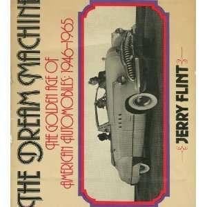 The dream machine The golden age of American automobiles