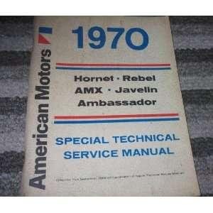 1970 AMC Hornet Rebel AMX Javelin Ambassador Service Shop