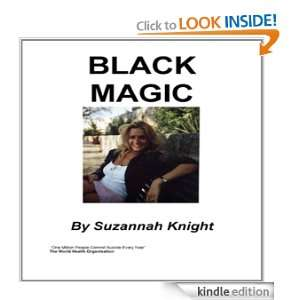Black Magic Suzannah Knight  Kindle Store