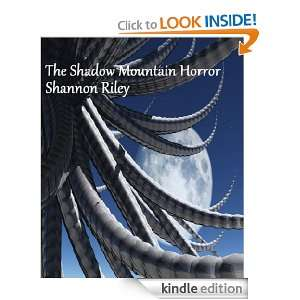 The Shadow Mountain Horror: Shannon Riley:  Kindle Store