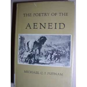 The Poetry of the Aeneid. Four Studies in Imaginiative