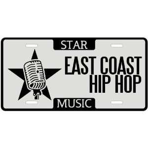 New  I Am A East Coast Hip Hop Star   License Plate