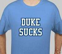 UNC NORTH CAROLINA TARHEELS DUKE SUCKS T Shirt S XXXL