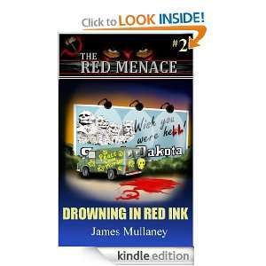 Red Ink (The Red Menace #2): James Mullaney:  Kindle Store