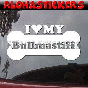 LOVE MY BULLMASTIFF Dog Breed Car Decal Sticker DG234
