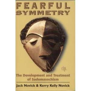 and Treatment of Sadomasochism Jack Novick, Kelly Novick Books