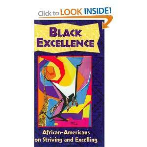 Black Excellence African Americans on Striving and
