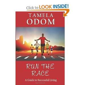 the Race A Guide to Successful Living [Paperback] Tamela Odom Books