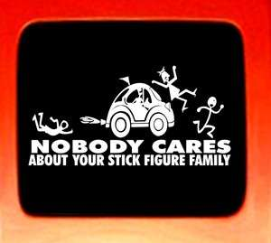 Your Stick Figure Family Nobody Cares funny car decal sticker NEW