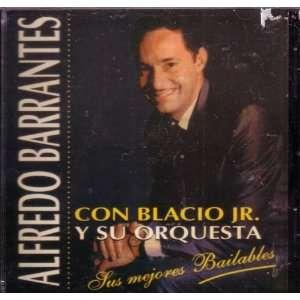 Sus Mejores Bailables Alfredo Barrantes Con Blacio Jr Y