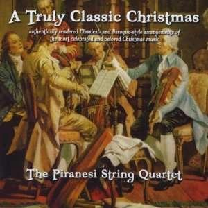 Truly Classic Christmas Piranesi String Quartet Music