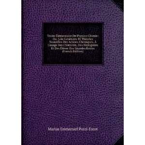 Grandes Ã?coles (French Edition): Marius Emmanuel Pozzi Escot: Books