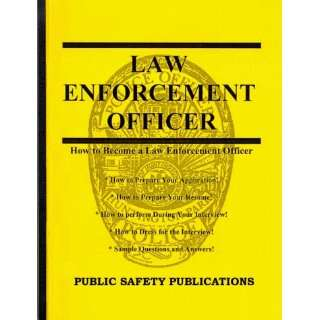 as a Law Enforcement Officer (9781929308002) Randy Narramore Books