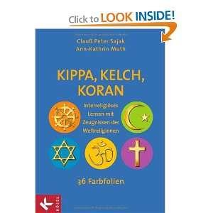 , Koran (9783466368969): Ann Kathrin Muth Clauß Peter Sajak: Books