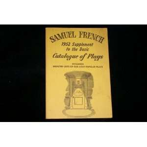 1952 Supplement to The Basic catalogue of Plays Samuel French Books