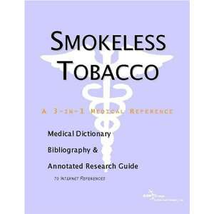 Smokeless Tobacco   A Medical Dictionary, Bibliography