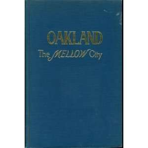 Oakland The Mellow City Eighth Grade Students Books