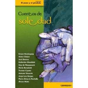 Cuentos de soledad (Coleccion el Pozo y el Pendulo