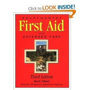First Aid and Extended Care (9780762704132) Buck Tilton Books