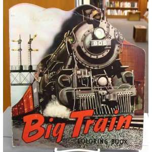Big Train Coloring Book: Saalfield: Books