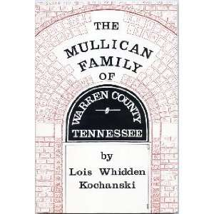 The Mullican family of Warren County, Tennessee A history