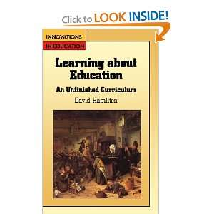 Learning About Education (9780335095858): David Hamilton: Books