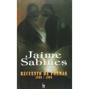 (Spanish Edition): Jaime Sabines: 9789682708152:  Books