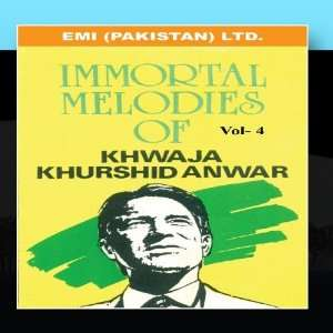 Melodies Of Khwaja Khurshid Anwar Vol  4: Khwaja Khurshid Anwar: Music