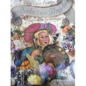 Delane Paints Bodacious Angels: Arts, Crafts & Sewing