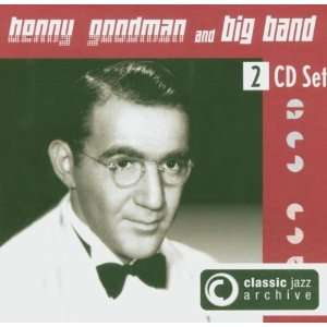 Classic Jazz Archive Benny Big Band Goodman Music