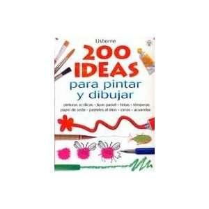 200 Ideas para Dibujar y Pintar (9780439706728): Fiona