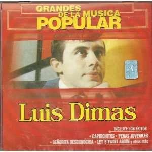 Grandes De La Musica Popular ~ Luis Dimas ~: Luis Dimas: Music