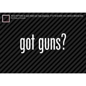 (2x) Got Guns   Rifle   Handgun   Sticker   Decal   Die