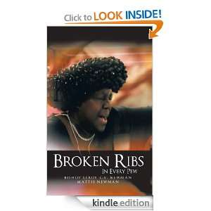 Broken Ribs In Every Pew: Bishop Leroy C.E. Newman:  Kindle