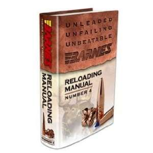 Bullets Reloading Manual Number 4 (0716876011087) Barnes Bullets