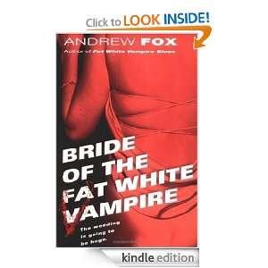 Bride Of The Fat White Vampire 86