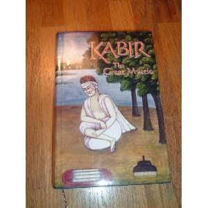 KABIR The Great Mystic (Mystics of the East Series): Books