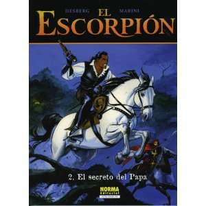 El Escorpion vol. 2 el secreto del papa / The Fathers