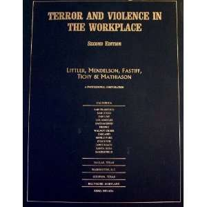in the Workplace: Mendelson, Fastiff, Tichy & Mathiason Littler: Books