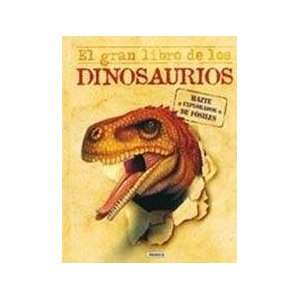 El gran libro de los dinosaurios / The Big Book of Dinosaurs (Spanish