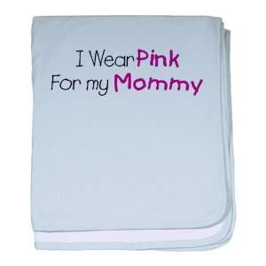 Baby Blanket Sky Blue Cancer I Wear Pink Ribbon For My