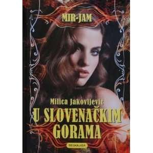U slovenackim gorama (9788676942763) Milica Jakovljevic
