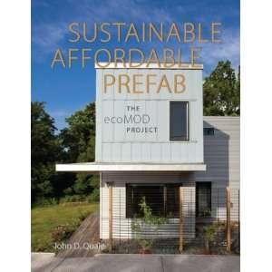 , Prefab: The ecoMOD Project (9780813931524): John D. Quale: Books