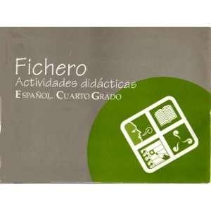 Fichero, actividades didacticas espanol, cuarto grado Spanish grammar