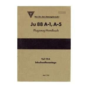 Junkers Ju 88 A 1, A 5 Aircraft Handbook