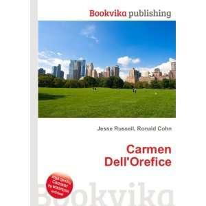 Carmen DellOrefice: Ronald Cohn Jesse Russell: Books