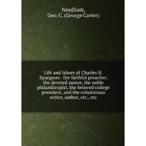 writer, author, etc., etc.: Geo. C. (George Carter) Needham: Books