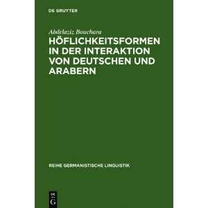 von Deutschen und Arabern (9783484312357): Abdelaziz Bouchara: Books
