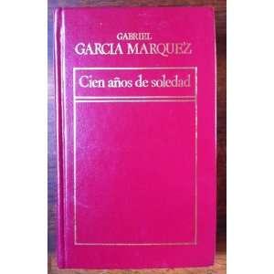 Cien Anos De Soledad (Spanish Version) (Historia Universal