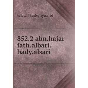852 abn.hajar fath.albari.hady.alsari www.akademya.net Books